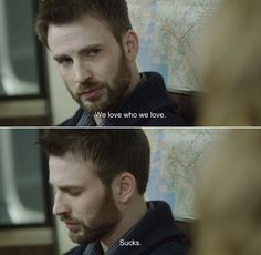 ― Before We Go (2014)Nick: We love who we love. Sucks.