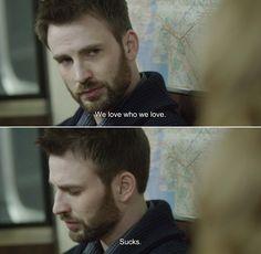 ― Before We Go (2014)Nick: We love who we love. Sucks.