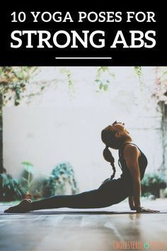 10 Yoga Poses for strong abs. Get a great ab workout doing yoga. #yoga #yogacoreworkout #yogaabsworkout #yogaposes