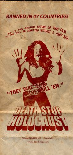 Death Stop Holocaust - http://johnrieber.com/2014/03/04/classic-movie-gimmicks-mark-of-the-devil-vomit-bags-censored-movie-madness/