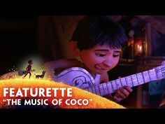 """Music of Coco"" - Disney/Pixar's Coco - Now Playing in 3D"