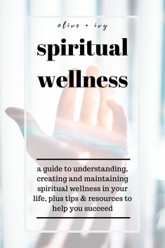 a guide to spiritual wellness: understanding, creating and maintaining spiritual wellness in your every day life, including tips & resources to help you improve and succeed Spiritual Wellness, Holistic Wellness, Spiritual Health, Holistic Healing, Wellness Tips, Spiritual Growth, Eat Better, Self Development, Personal Development
