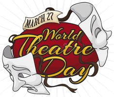 Theatre Masks Reminding At You World Theatre Day Celebration, Vector Illustration Stock Vector - Illustration of fool, loss: 176821898 World Theatre Day, World Days, The Fool, Comedy, Celebration, Masks, Messages, Illustration