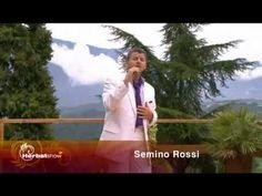 Semino Rossi - Der Himmel lässt uns nie allein 2010 - YouTube