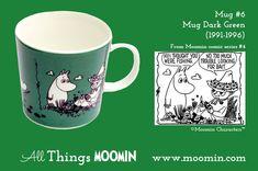 Moomin mug by Arabia Mug - Dark Green Produced: Illustrated by Camilla Moberg and manufactured by Arabia. The original comic strip can be found in Moomin comic album Moomin Mugs, Marimekko, Finland, Colours, History, Tableware, Green, Moomin Valley, Comic