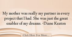 Diane Keaton Quotes About Dreams - 15514