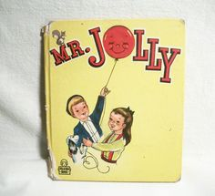 Mr. Jolly Children's Picture Story Book Rand McNally Tell a Tale Vintage 1948 Collectible by Jane Mathison Color Illustrations Jesse Spicer
