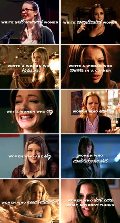 "Screw writing ""strong"" women. Write interesting women. The characters will become strong or weak on their own. #btvs"