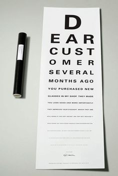 """Copy at the bottom of the letter: """"Is it difficult for you to read these letters? If it is, than please drop by for a free eye test."""" #optometrist"""