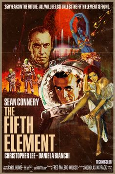 what if movie posters by Peter Stults Sean Connery in The Fifth Element! Fiction Movies, Sci Fi Movies, Horror Movies, Science Fiction, Comedy Movies, Movie Film, Watch Movies, Series Movies, Pulp Fiction