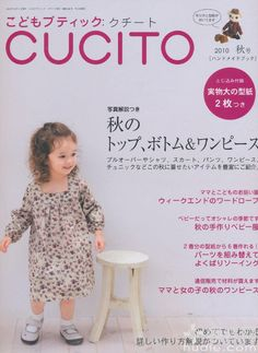 from Cucito fall 2010 Childrens Sewing Patterns, Sewing For Kids, Baby Sewing, Japanese Sewing, Japanese Books, Dress Anak, Sewing Magazines, Japanese Fashion, Ladies Boutique