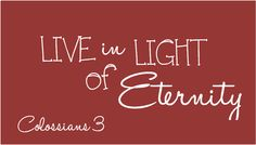 living in light of the Kingdom to come!