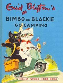 Bimbo and Blackie Go Camping by Enid Blyton