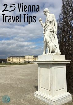 To Vienna travel tips for tourists visiting Vienna Austria