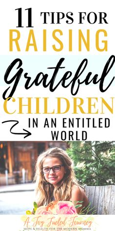How To Teach Kids To Be Grateful: 11 Tips For Cultivating a Heart of Gratitude