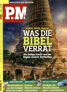 Städte, Kriege, Gesetze: Was die Bibel verrät. Gefunden in: PM, Nr. 12/2016
