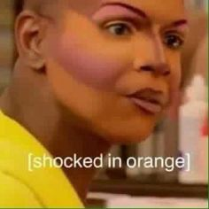 Girl look how orange you f****** look girl Rupaul, Reaction Pictures, Funny Pictures, Dankest Memes, Funny Memes, Funny Tweets, Haha Funny, Hilarious, Jokes