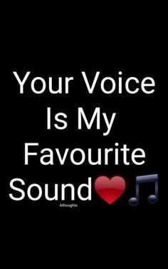 I cant wait to hear your voice oh God how I love to hear the sound of your voice it really does something to me. whenever I hear you talk it stops me dead in my tracks and fills me with so much LOVE.You have a very Sexy voice as well I Love Picture Quotes, Sweet Love Quotes, Love Quotes With Images, True Love Quotes, Love Quotes For Her, Romantic Love Quotes, Love Yourself Quotes, Soulmate Love Quotes, Couples Quotes Love