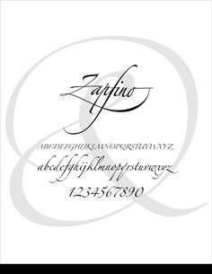 Zapfino, a typeface designed by Hermann Zapf in 1998