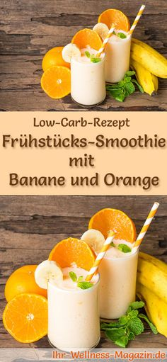 Low-carb recipe for an orange-banana smoothie: low-carb breakfast - healthy, reduced-calorie, without cereal . # breakfast Breakfast smoothie with oranges and bananas - healthy low-carb recipe Manuela stoeckelmanuela trinken Low-carb rec Smoothies Banane, Apple Smoothies, Strawberry Smoothie, Smoothie Low Carb, Protein Smoothies, Smoothie Detox, Smoothie Bowl, Breakfast Desayunos, Breakfast Healthy