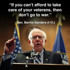 No one works harder for veterans, active military, the middle class and the poor than Bernie Sanders. I wish Bernie would run for president. He'd get my vote. Bernie Sanders For President, H & M Home, Lol, Political Views, Political Memes, Thats The Way, Social Issues, Social Work, Social Justice