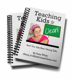 Includes step-by-step lesson plans, supply lists, age-appropriate task lists, tips on how to make cleaning fun, cleaning checklists, and more. It's free!