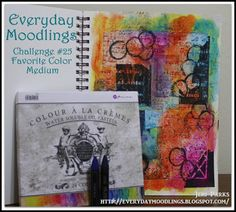 Everyday Moodlings: Challenge #25: Favorite Coloring Mediums....Plus a new Background Tutorial