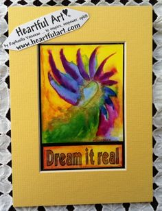 Dream it Real Yoga Meditation Motivational Print Inspirational Quote Positive Thinking LAW of ATTRACTION Heartful Art by Raphaella Vaisseau