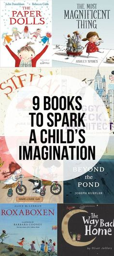 9 books with characters with great imagination that will help spark imagination…