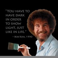 152 Best Bob Ross Images In 2019 Bob Ross Quotes Bob Ross