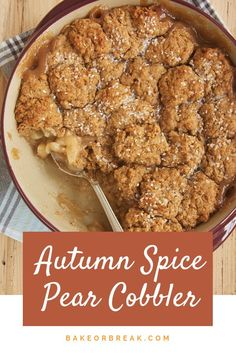 Sweet pears and a wonderful, warm blend of spices combine for this simple and delicious Autumn Spice Pear Cobbler. - Bake or Break 13 Desserts, Delicious Desserts, Yummy Food, Asian Pear Recipes, Winter Desserts, Sweets Recipes, Plated Desserts, Fall Recipes, Recipes