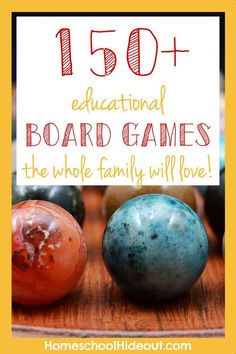 150+ educational board games the whole family will love!