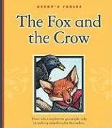 The Fox and the Crow (Aesop's Fables) by Graham Percy