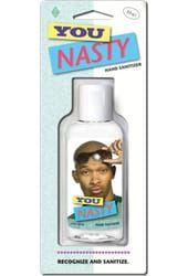 Funny Hand Sanitizer - You Nasty