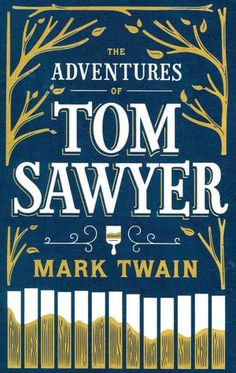 The Adventures of Tom Sawyer (Barnes & Noble Leatherbound Classics Series)        by      Mark Twain