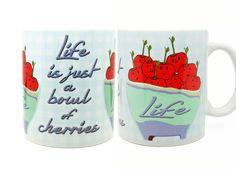 Bowl of Cherries Mug | Funny Mug | Quote Mug - pinned by pin4etsy.com