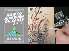 How to Airbrush on Cakes with Lisa Berczel Part 1 - YouTube