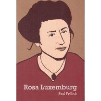 Rosa Luxemburg: Ideas in Action