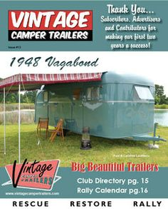 Issue #13 of the Vintage Camper Trailers News is available! http://www.vintagecampertrailers.com/
