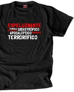 Camiseta Espeluznante