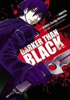 Darker than black / illustrated by Nokiya ; original story by Bones, Tensai Okamura.