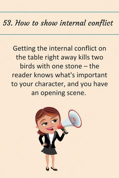 53: How to show internal conflict.