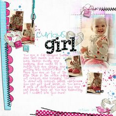 curious girl....cute toddler layout and journaling idea
