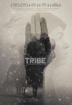 Erstes Poster für THE TRIBE - http://filmfreak.org/erstes-poster-fur-the-tribe/