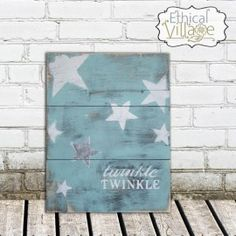 """Twinkle, Twinkle"" oh so sweet to use this rustic, hand-made wooden sign for a child's nursery."