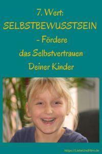 Selbstbewusstsein - Fördere das Selbstvertrauen Deiner Kinder #erziehung