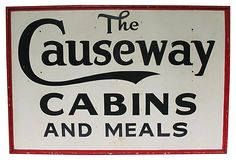 6' Causeway Cabins Sign - 1940s large one-sided and hand-painted sign from Maine for the Causeway, a roadside resort.