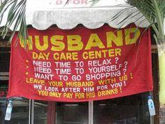husband daycare center, Berret's Restaurant in Williamsburg VA Husband Day, Husband Humor, Funny Husband, Funny Wife, Funny Signs, Funny Memes, Funny Phrases, Funny Videos, Top 20 Funniest