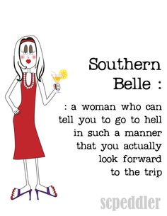 Items similar to Southern Belle Southern Art Southern Woman Woman Funny Woman Woman from the South Red White on Etsy Southern Phrases, Southern Humor, Southern Pride, Southern Girls, Southern Charm, Southern Quotes, Southern Style, Simply Southern, Southern Accents
