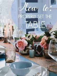 how to properly set the table.